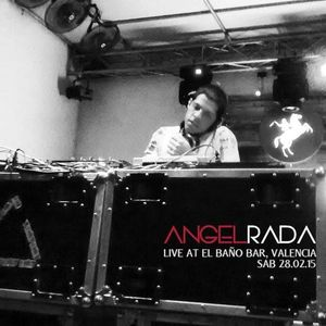 Angel Rada live @ El Baño Bar, Valencia 28.02.15.mp3