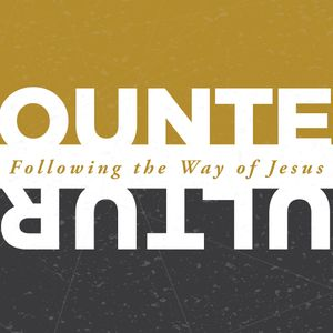 Counter Culture: From Striving to Abiding | MHC