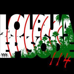 LOLbua 114 - Jungle Boogie