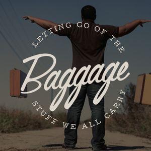 Baggage: Keep Looking In | May 7, 2017