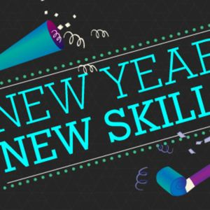 Skills to Face the New Year, Part 2