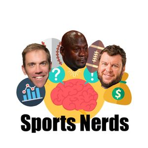Ep 68 Sports, Emotion, And Conviction (Sports Nerds - Sept 5, 2017)