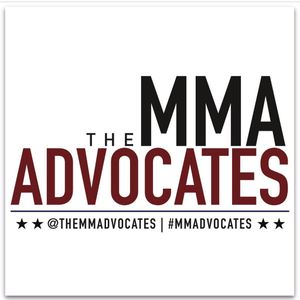 The MMA Advocates #49 presented by RepTheAdvocates.com