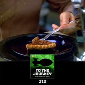 To The Journey : 210: I Would Be Proud to Partake of Your Pecan Piiiiiiiieee
