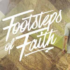 FOOTSTEPS OF FAITH // Knocking Down Walls