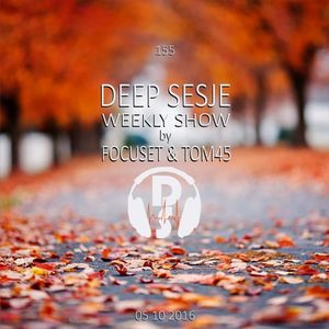 Deep Sesje Weekly Show 155 mixed by TOM45