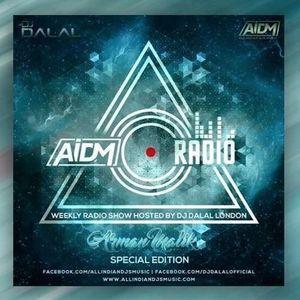 AIDM RADIO EPISODE 024 Ft. DJ DALAL (ARMAAN MALIK EDITION)