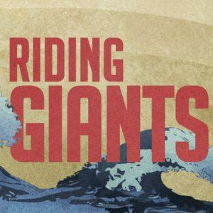 Riding Giants - Week 1