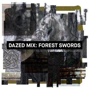 Dazed Mix: Forest Swords