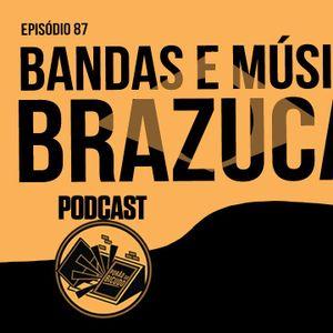 BANDAS E MUSICOS BRAZUCAS