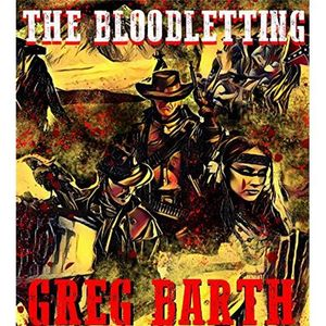Author Greg Barth's BLOODLETTING a noir western on Authors on the Air