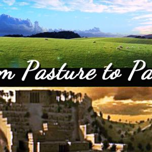 From Pasture to Palace - David and Goliath