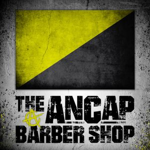 The Ancap Barber Shop - Foundations of Libertarianism