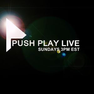 Push Play Live Radio Show - July 9, 2017 (THE SOUND-BOX)