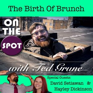 OTS S4 Ep. 7 The Birth Of Brunch W. Hayley Dickinson & David Setiawan