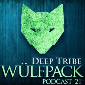 Deep Tribe - WulfCast Episode 21 [FREE DOWNLOAD]