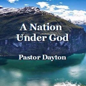 A Nation Under God-Pastor Dayton