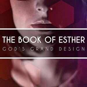"3. ""Esther – God's Grand Design"" (Esther 5-6)"