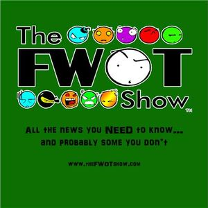 The FWOT Show - July 07, 2017