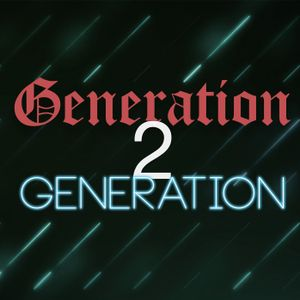 Generation 2 Generation