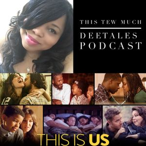 This Tew Much: This Is Us Recap