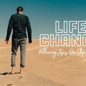 Life Change • Week 11