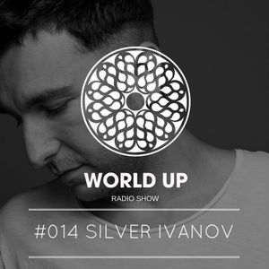 "Silver Ivanov For ""World UP"" Radio Show"