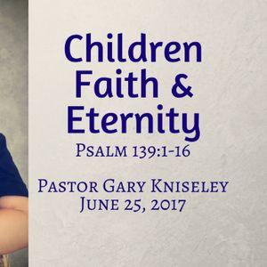 Children, Faith, and Eternity