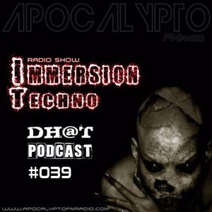 Dhot - Immersion Techno RadioShow #39 (02.11.2016)