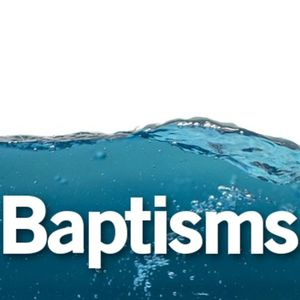Baptisms: What Do You Think Of That? - Gus Rosier