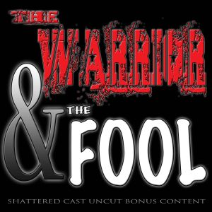 The Warrior & The Fool: Episode 1 Streaking