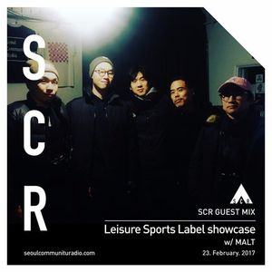 SCR Guest Mix: Leisure Sports Showcase W/ MALT -23/02/2017