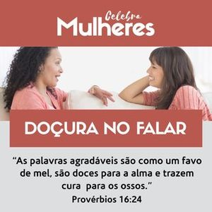 DOÇURA NO FALAR - pt1