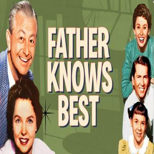 Father Knows Best The Missing Pipes 11-13-52 Public Domain