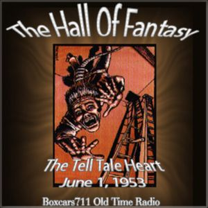 The Hall Of Fantasy - The Tell Tale Heart (11-09-53)