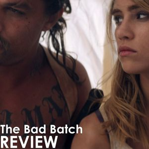 Episode 256 - The Bad Batch