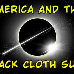 America and the Sack Cloth Sun