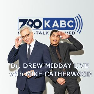 Dr. Drew Midday Live With Mike Catherwood 9/11/17- 2pm