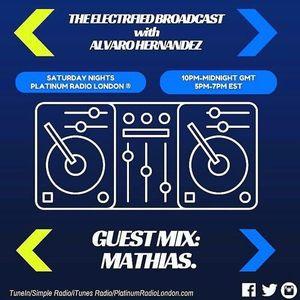 @Mathias301 - Electrified Broadcast Guest Mix For Platinum Radio London