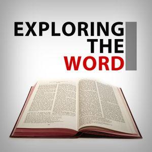 Exploring the Word: Genesis 8-11