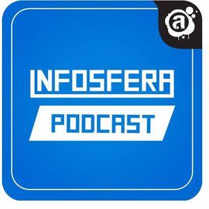 Podcast Infosfera - Último programa das quintas-feiras | 27/07/2017