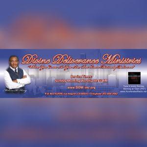 Divine Deliverance Ministries 7-9-17