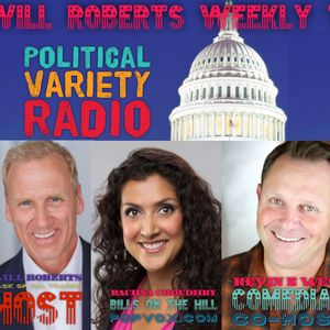 "Will Roberts Weekly Telegram podcast -A witty, ""man on the street"" look at the politics of the week."