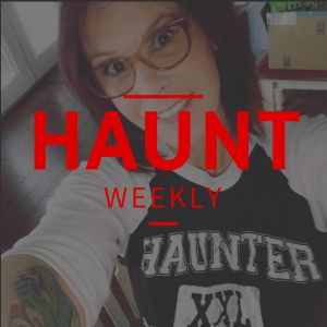 Haunt Weekly - Episode 74 - Women in Haunting #4 - Sylvia Vicchiullo
