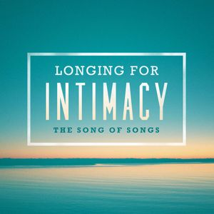 Song of Songs #2 - The Fall of Intimacy(Song of Songs 5:2-8)