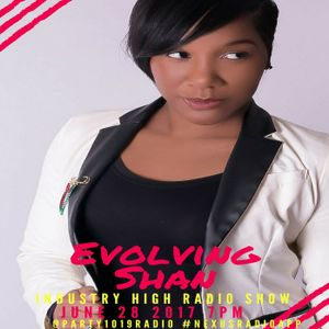 Industry High Radio with Jes Perez - Evolving Shan Interview