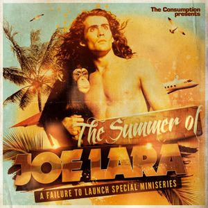 The Summer of Joe Lara - Hologram Man