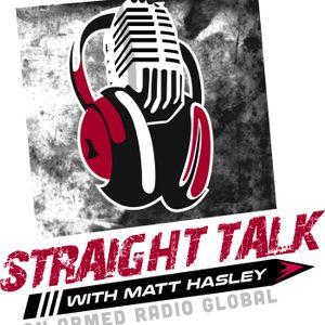 Straight Talk with Matt Hasley 6-26-17