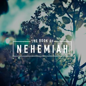 Nehemiah - Being the Missional Church (2017.03.19)