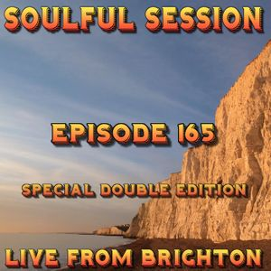 Soulful Session, Zero Radio 18.3.17 Special Double Edition (Episode 165)
